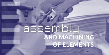 Assembly and machining of elements
